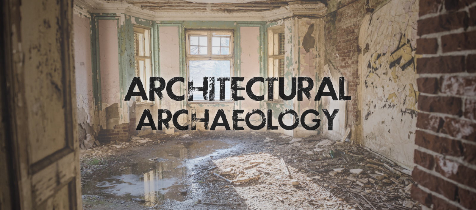 Architectural Archaeology WDM Historical Architects